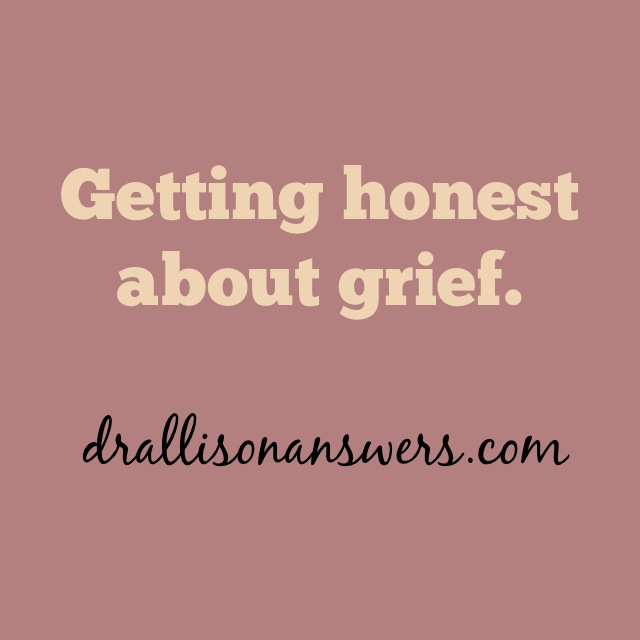 Getting Honest About Grief
